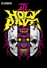 ATL. Holy Rave Tour