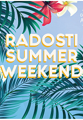 RADOSTI SUMMER WEEKEND